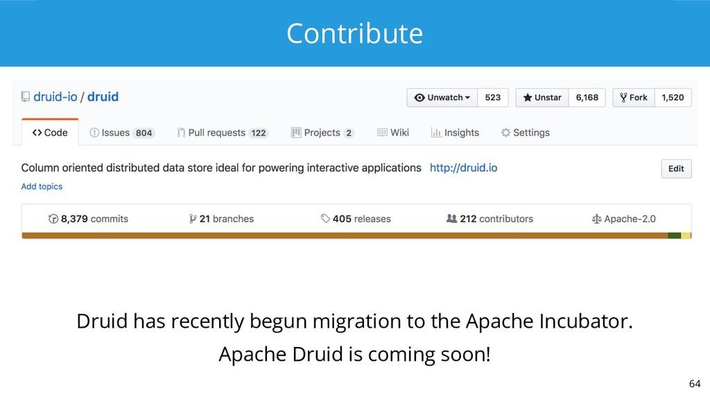 Contribute 64 Druid has recently begun migratio...