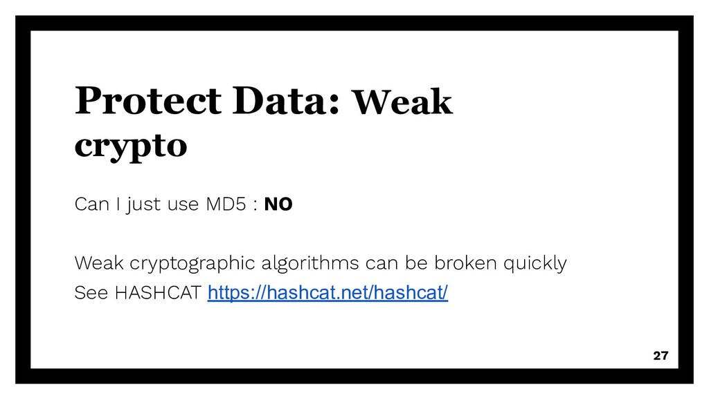 Protect Data: Weak crypto Can I just use MD5 : ...