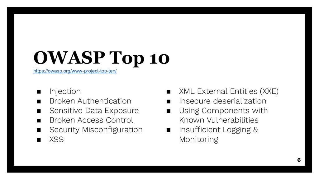 OWASP Top 10 https://owasp.org/www-project-top-...