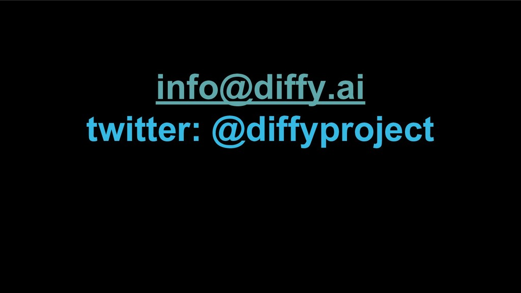 info@diffy.ai twitter: @diffyproject