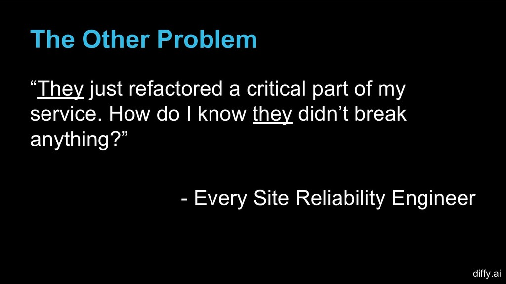 "The Other Problem ""They just refactored a criti..."