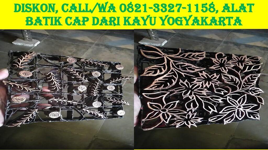 DISKON, Call/WA 0821-3327-1158, Alat Batik Cap ...