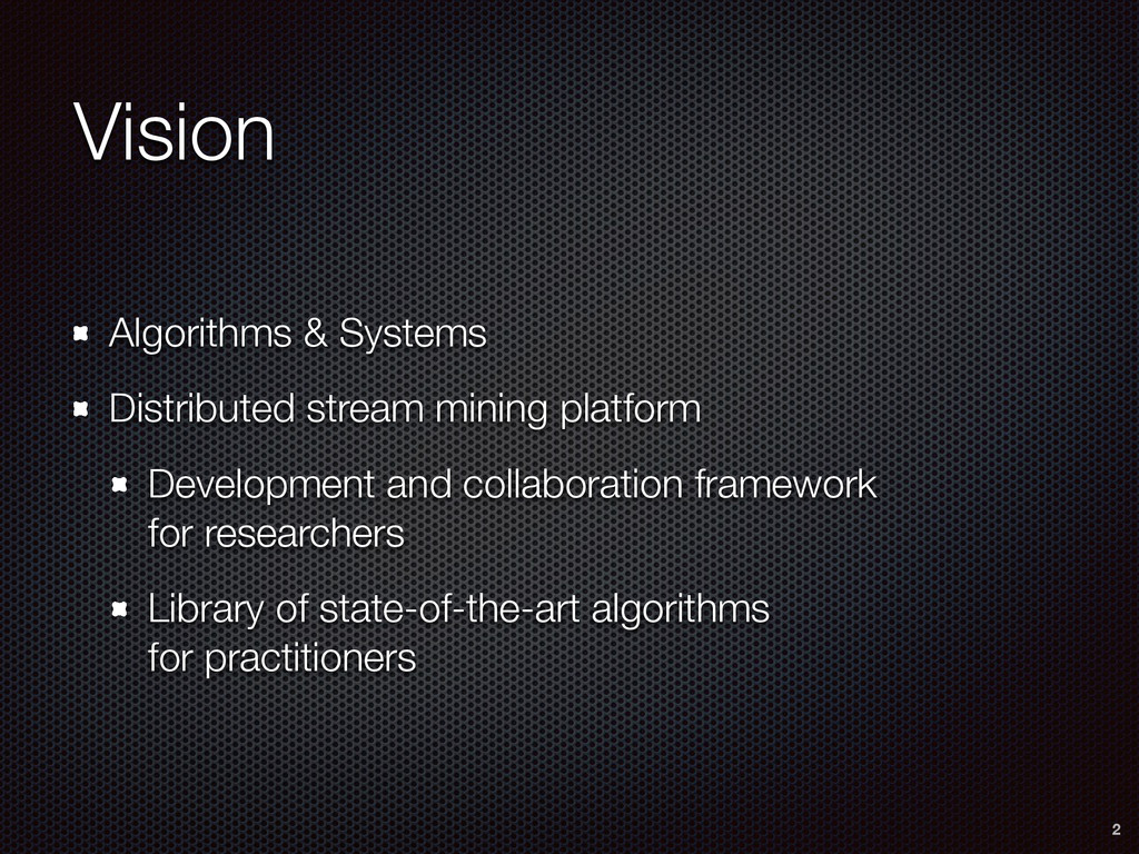 Vision Algorithms & Systems Distributed stream ...