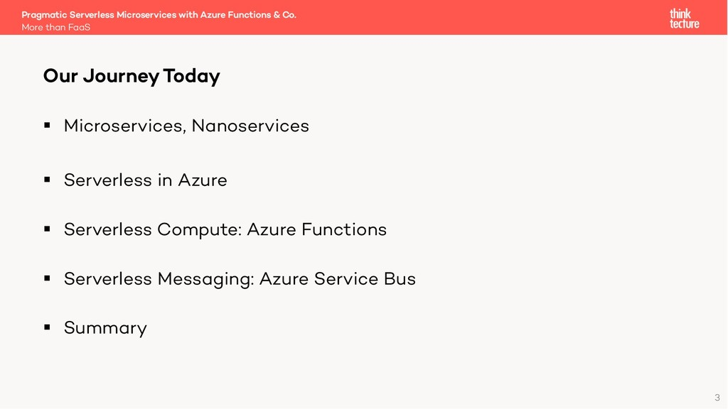3 § Microservices, Nanoservices § Serverless in...