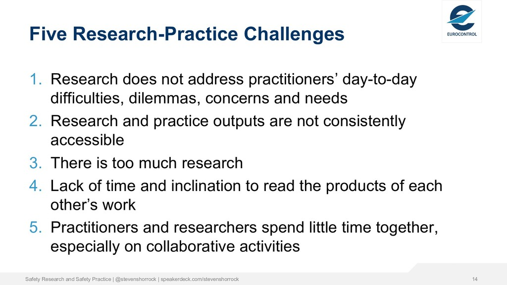 Five Research-Practice Challenges 1. Research d...