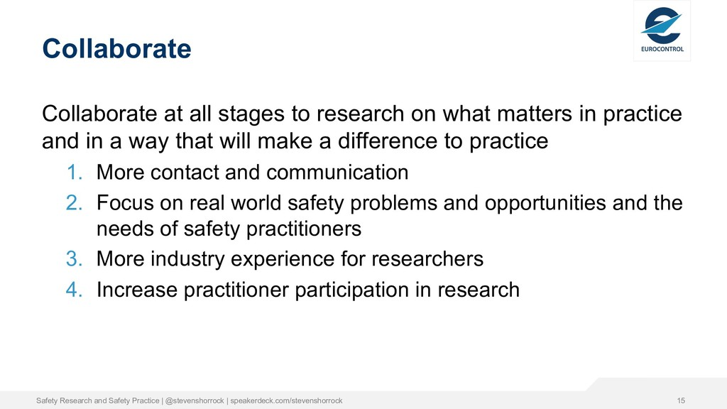 Collaborate Collaborate at all stages to resear...