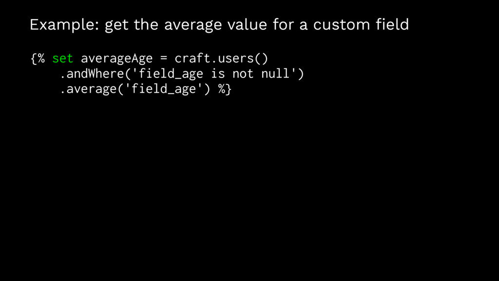 Example: get the average value for a custom fiel...