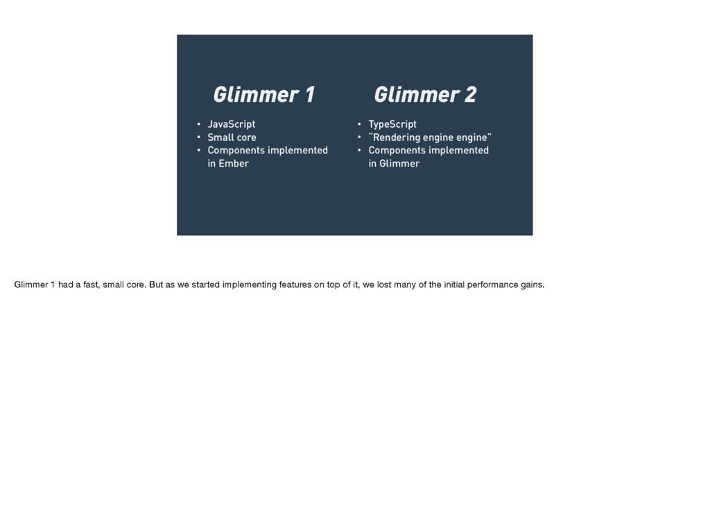 • JavaScript • Small core • Components implemen...