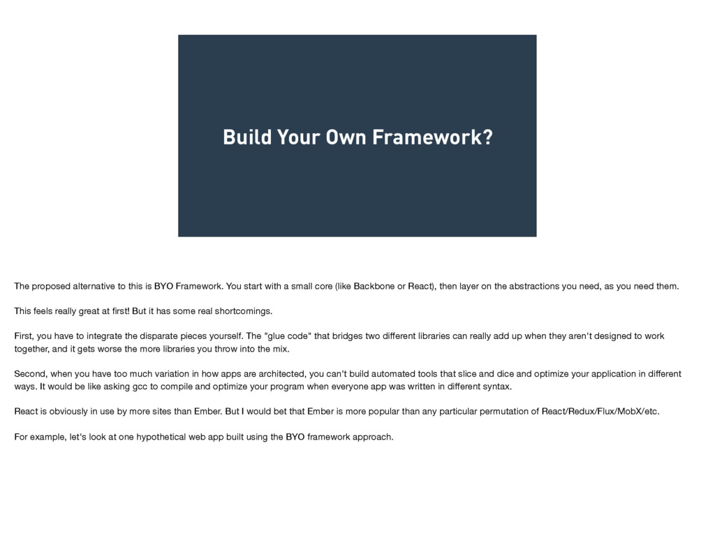 Build Your Own Framework? The proposed alternat...