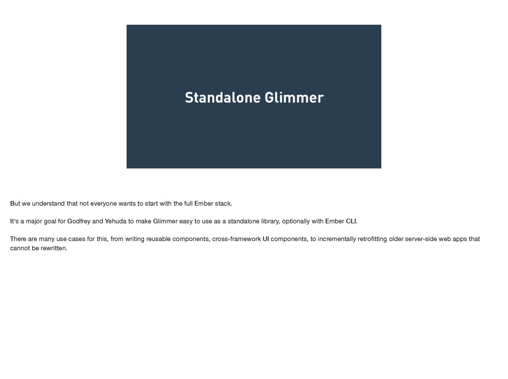 Standalone Glimmer But we understand that not e...