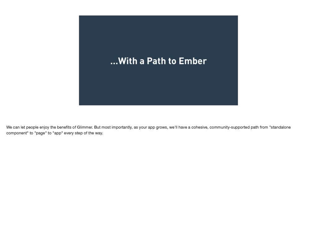…With a Path to Ember We can let people enjoy t...