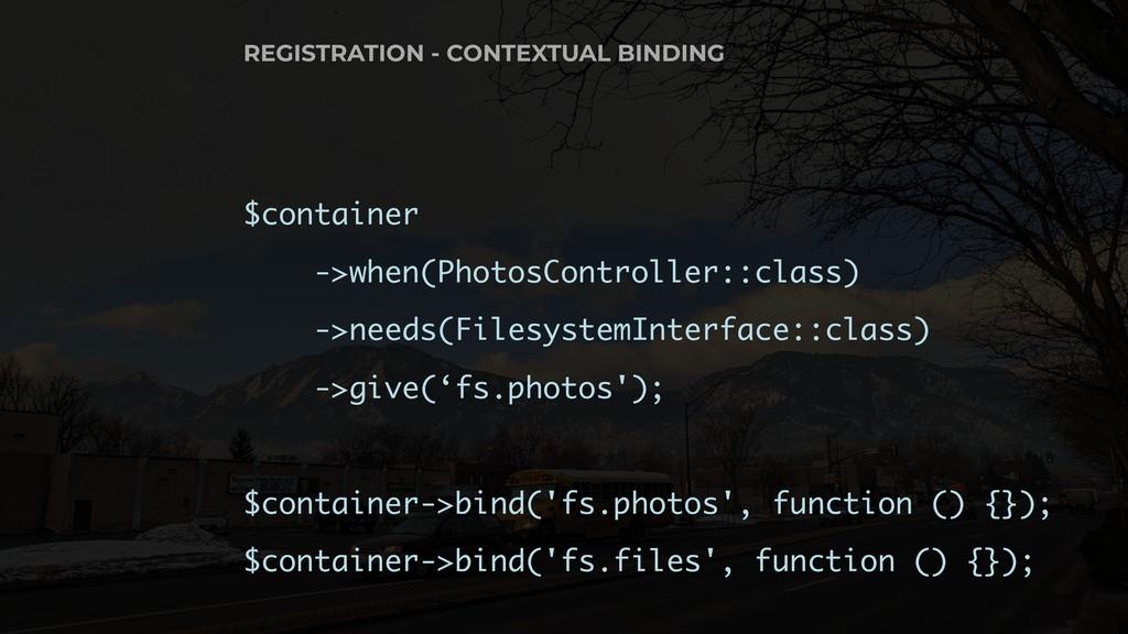 $container ->when(PhotosController::class) ->ne...