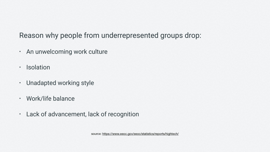 Reason why people from underrepresented groups ...
