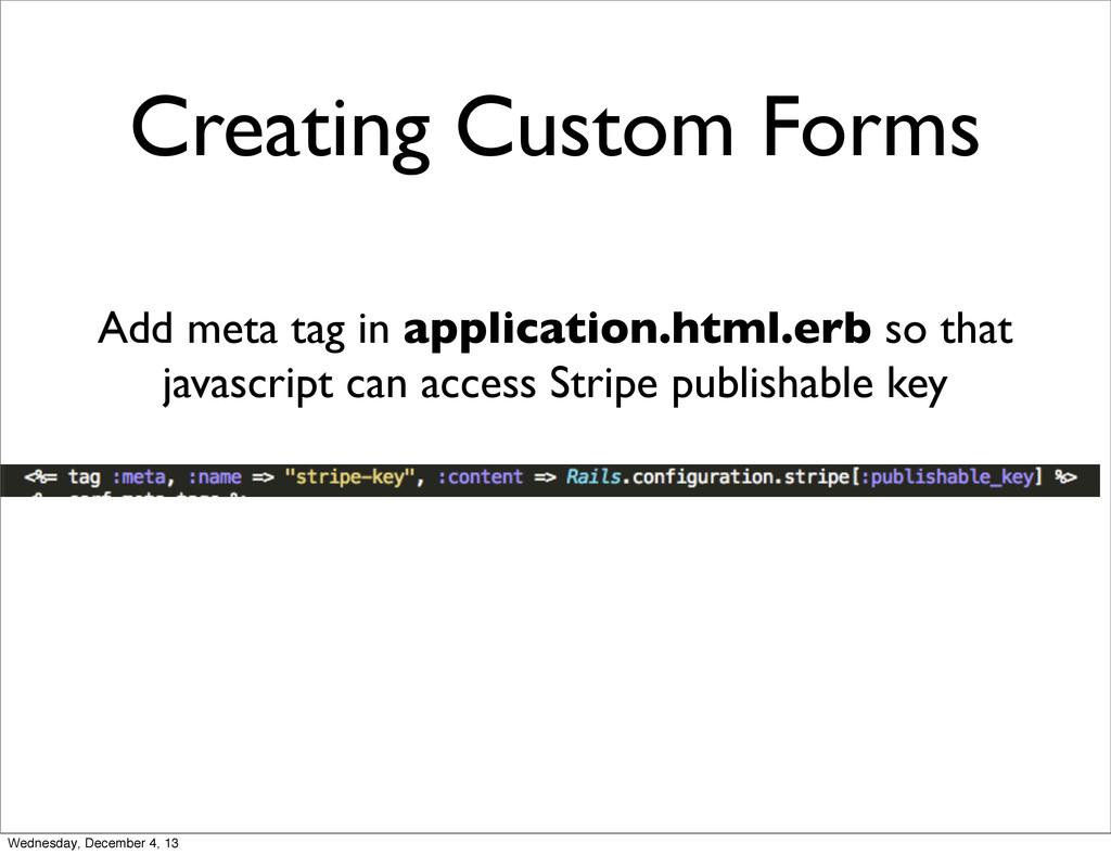 Creating Custom Forms Add meta tag in applicati...