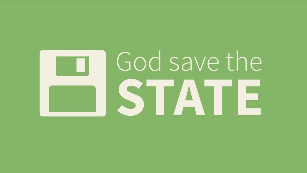 God save the STATE