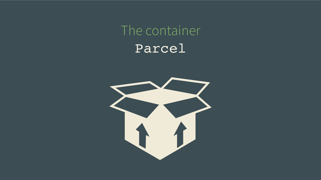 The container Parcel