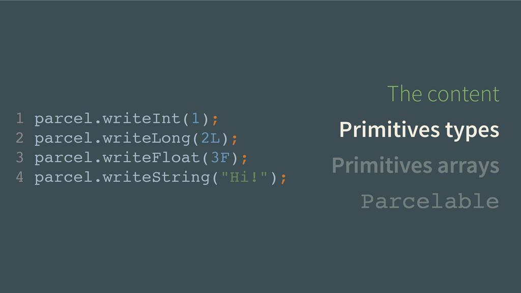 The content Primitives types Primitives arrays ...