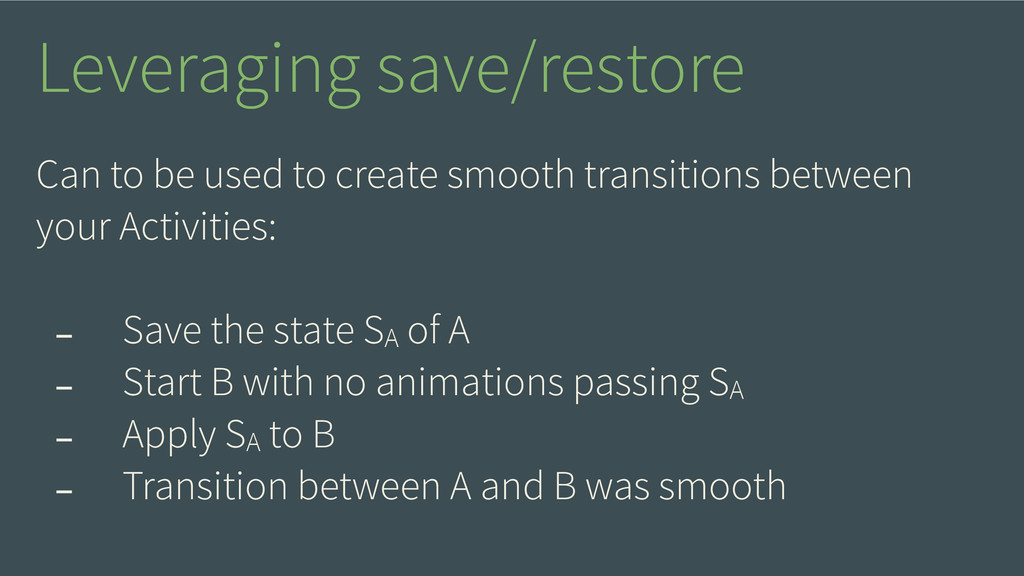 Can to be used to create smooth transitions bet...