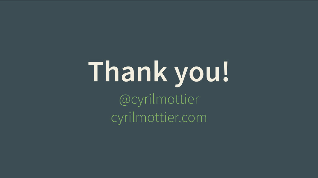 Thank you! @cyrilmottier cyrilmottier.com