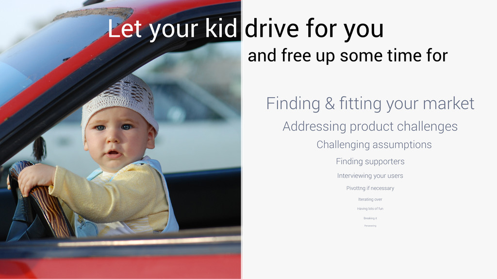 Let your kid drive for you and free up some tim...