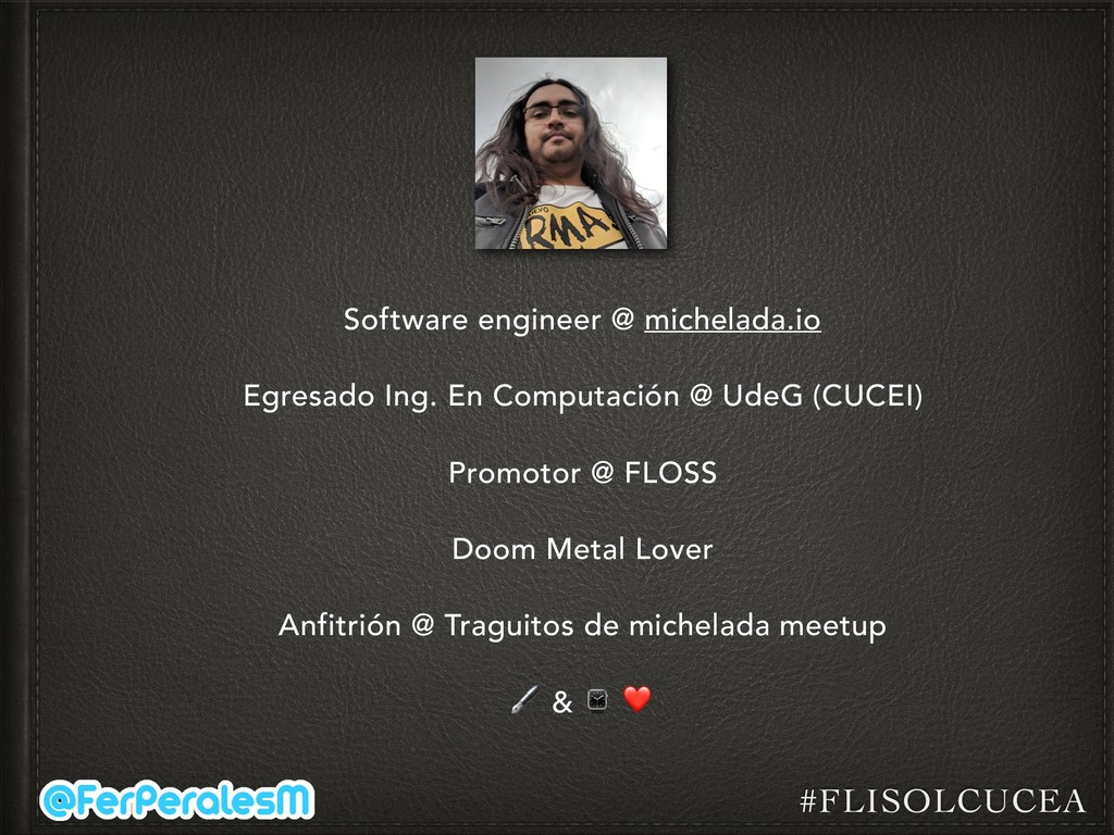 #FLISOLCUCEA Software engineer @ michelada.io E...