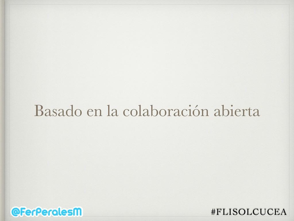 #FLISOLCUCEA Basado en la colaboración abierta