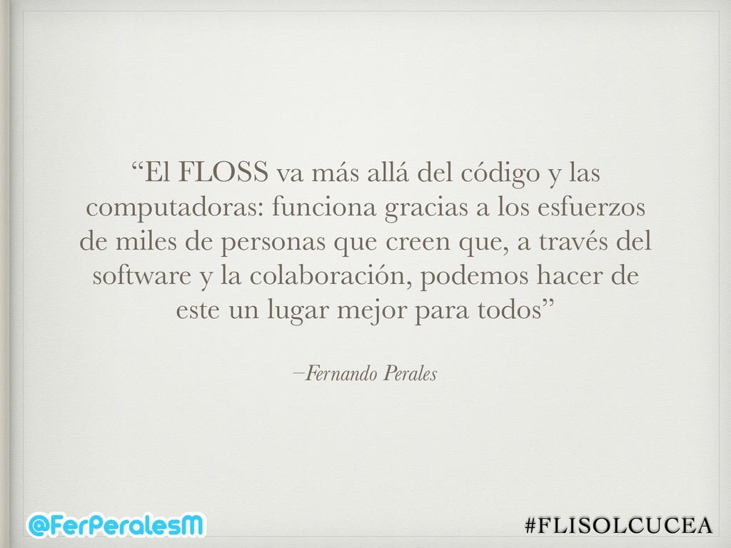 """#FLISOLCUCEA –Fernando Perales """"El FLOSS va más..."""
