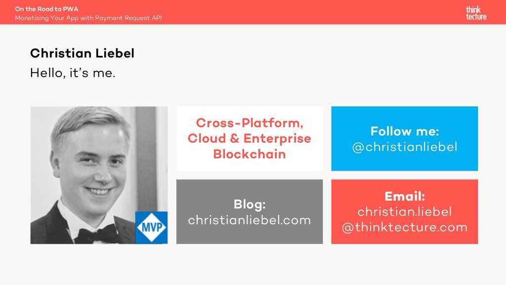 Hello, it's me. Christian Liebel Follow me: @ch...