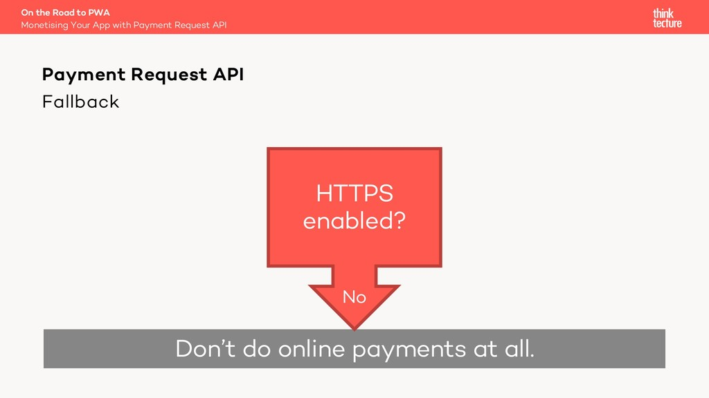 Fallback On the Road to PWA Monetising Your App...