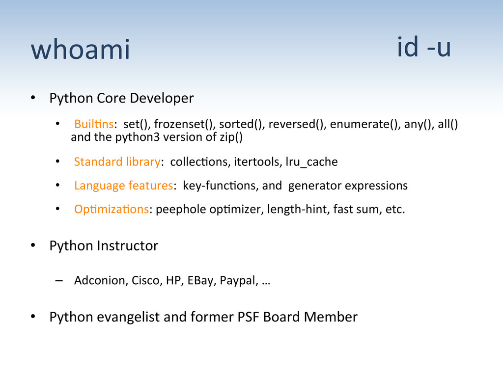 whoami  • Python Core Developer  •...