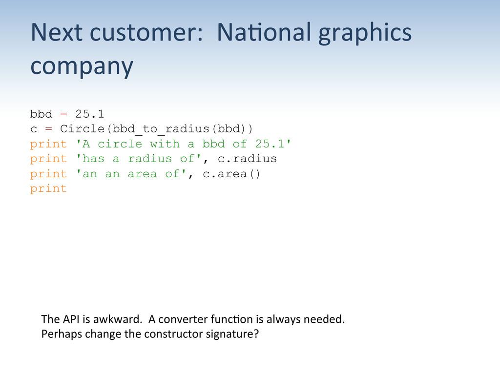 Next customer:  Na;onal graphics ...