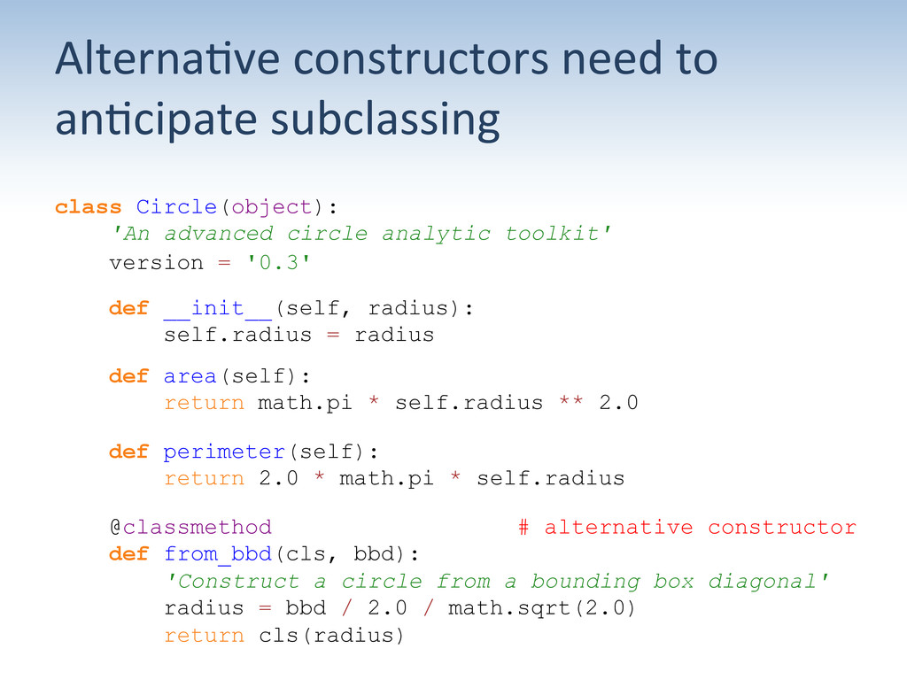Alterna;ve constructors need to  an...