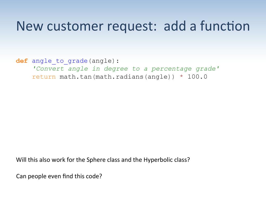 New customer request:  add a ...