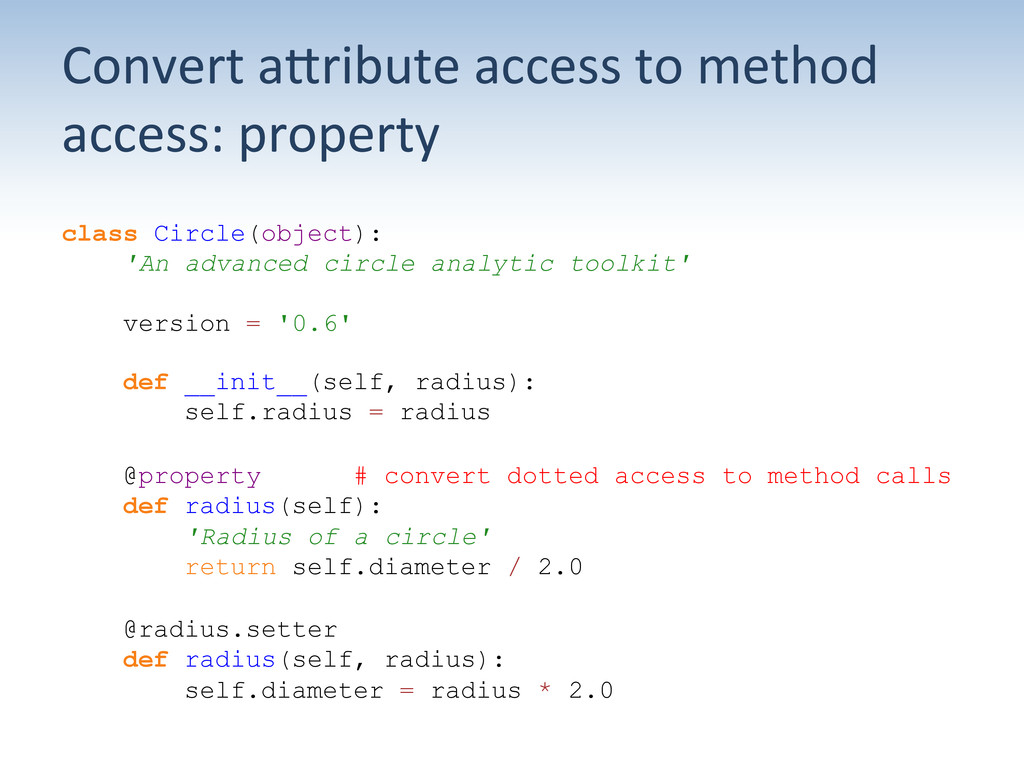 Convert aUribute access to method...