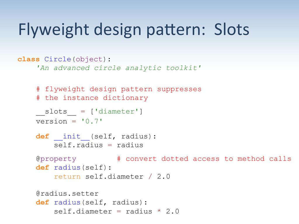 Flyweight design paUern:  Slots ...