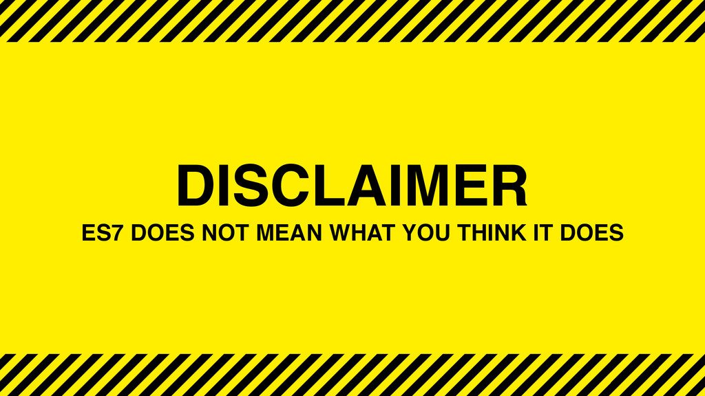DISCLAIMER ES7 DOES NOT MEAN WHAT YOU THINK IT ...