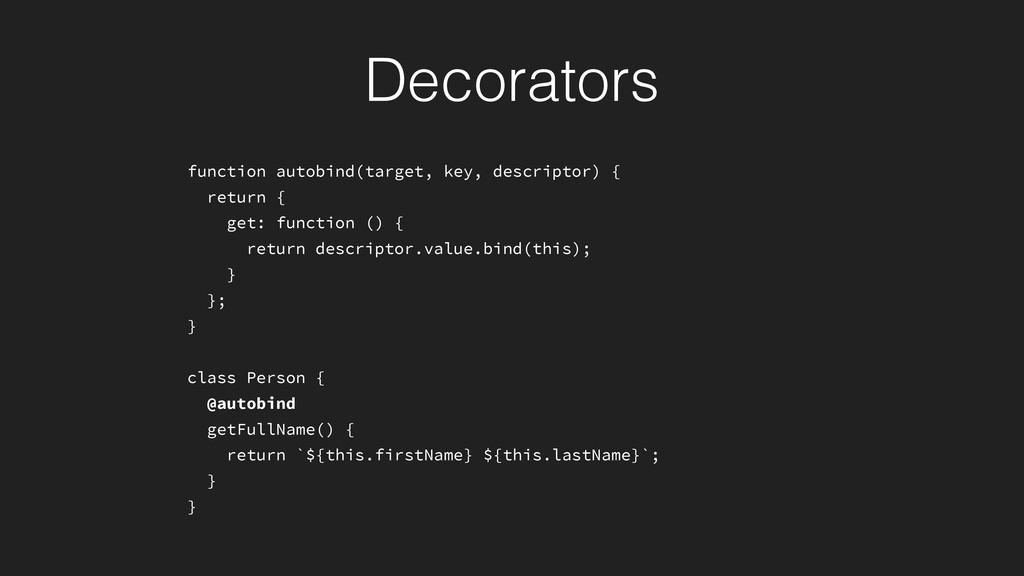 function autobind(target, key, descriptor) { re...