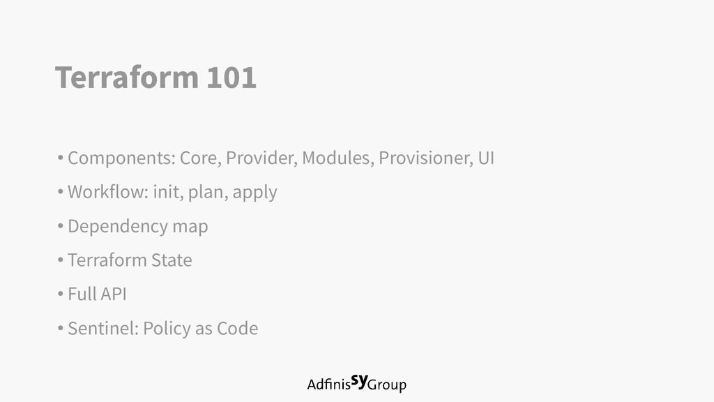 Terraform 101 • Components: Core, Provider, Mod...