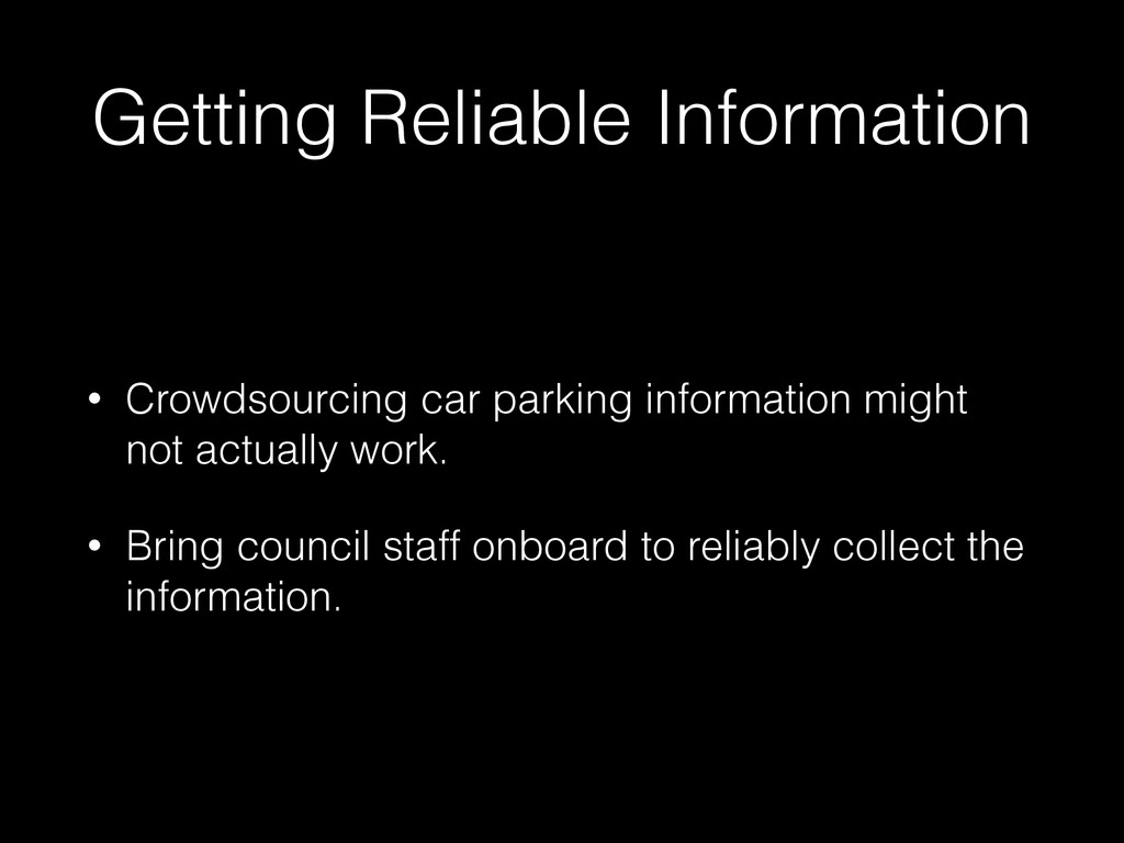 Getting Reliable Information • Crowdsourcing ca...