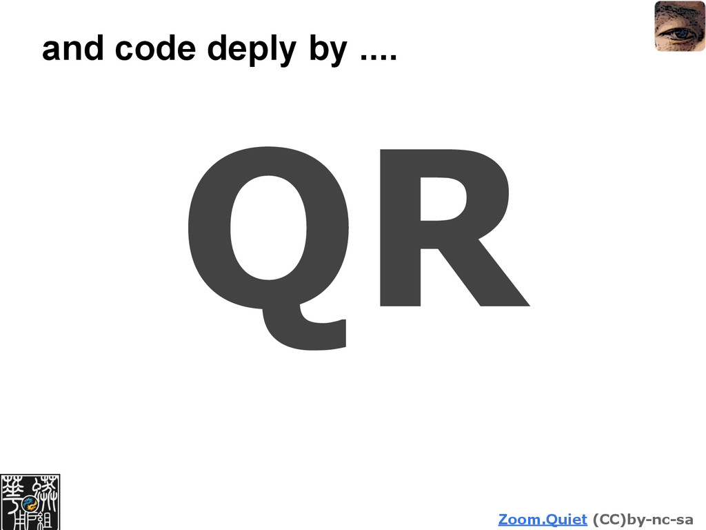Zoom.Quiet (CC)by-nc-sa and code deply by .... ...