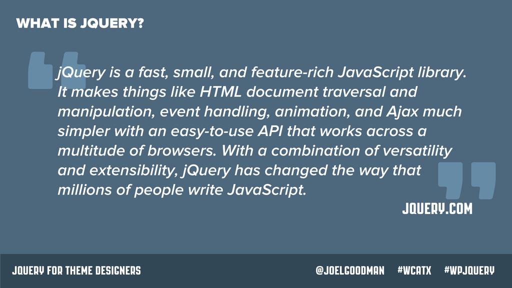 """ jQuery for theme designers @joelgoodman #wcat..."