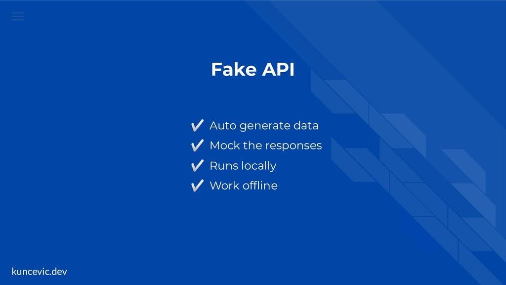 kuncevic.dev Fake API ✅ Auto generate data ✅ Mo...