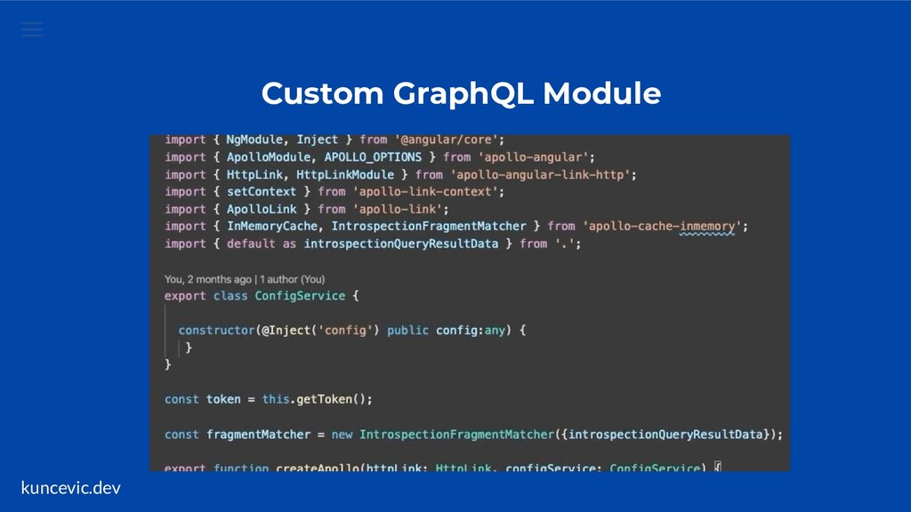 kuncevic.dev Custom GraphQL Module