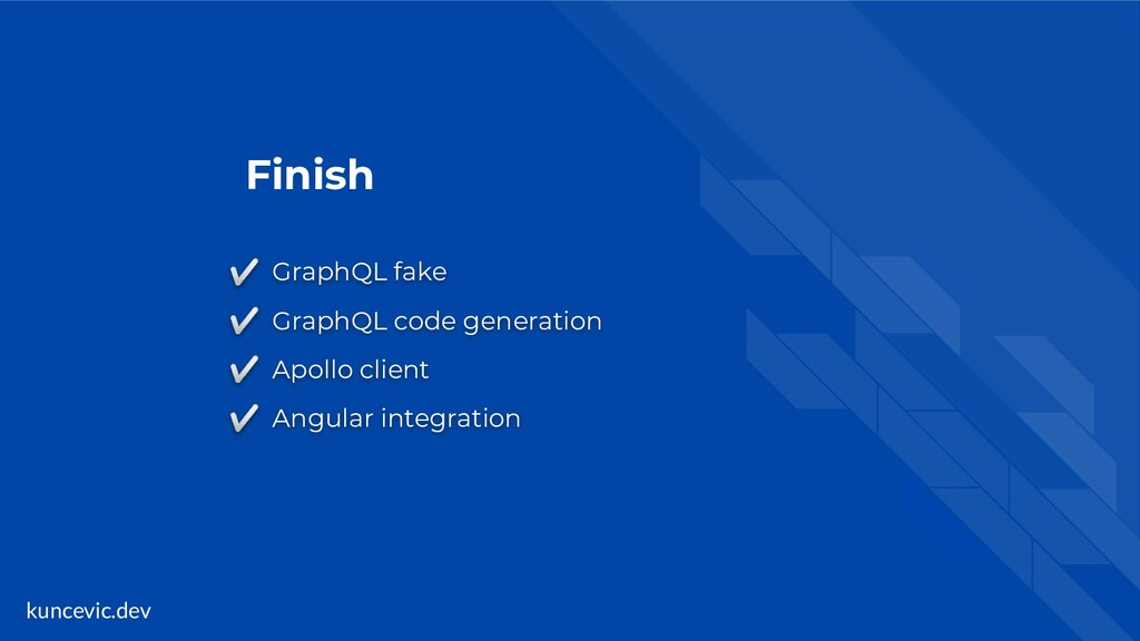kuncevic.dev Finish ✅ GraphQL fake ✅ GraphQL co...