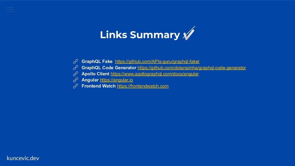 kuncevic.dev Links Summary ✅  GraphQL Fake http...