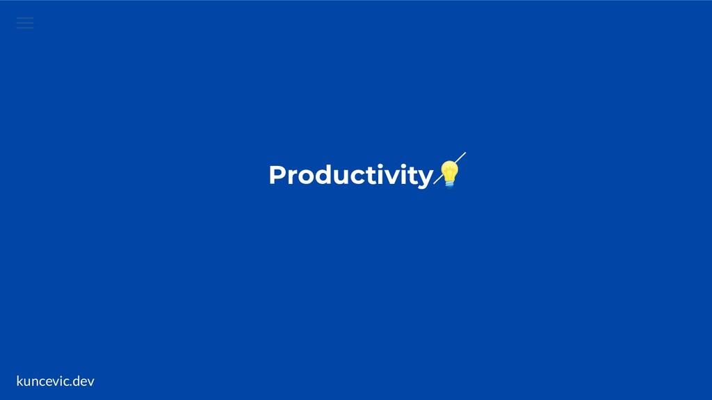 kuncevic.dev Productivity