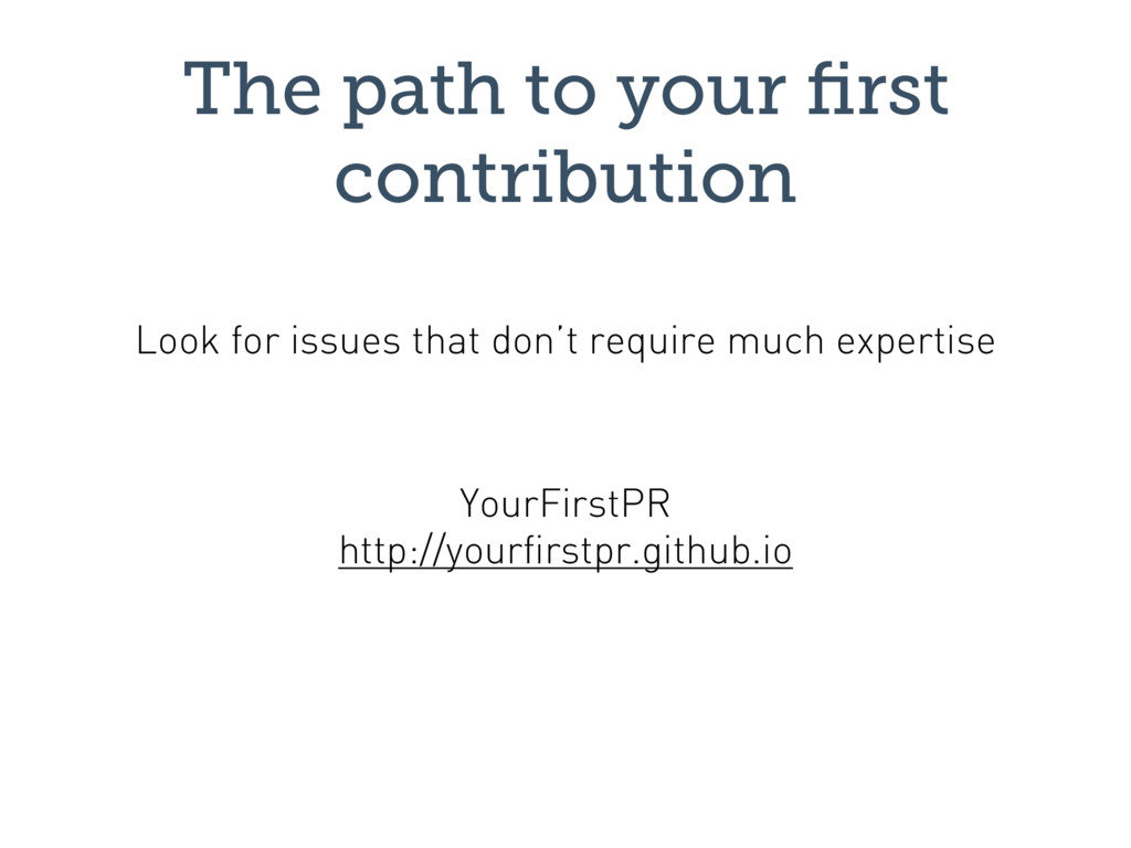 The path to your first contribution YourFirstPR