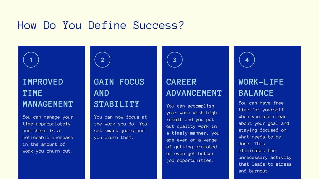 How Do You Define Success? You can manage your ...