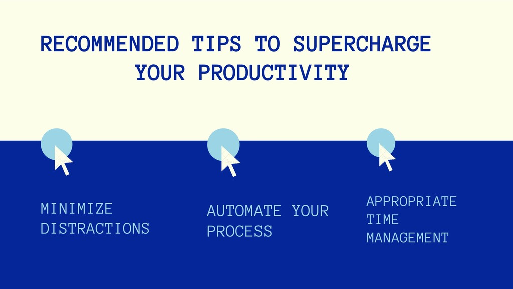 RECOMMENDED TIPS TO SUPERCHARGE YOUR PRODUCTIVI...