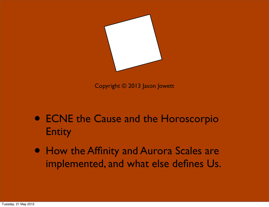 • ECNE the Cause and the Horoscorpio Entity • H...